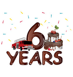 6 years birthday with cake vector image