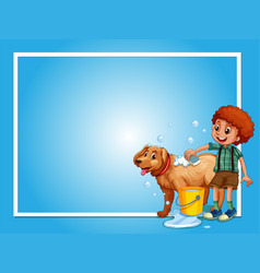 Border template with boy washing dog vector