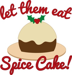 Eat spice cake vector