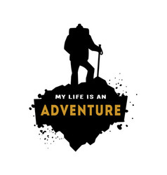 silhouette of a hiker with an inscription vector image