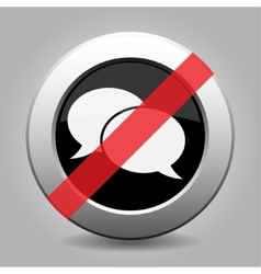 Gray chrome button - no speech bubbles vector