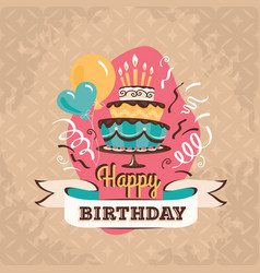 vintage birthday greeting card with big cake vector image