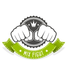 Mix fight club emblem with two fists and banner vector