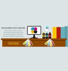 Consumables print materials banner horizontal vector