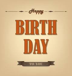 Happy birthday retro poster background vector