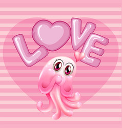 Romantic background with pink jellyfish and word vector