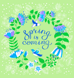 Spring is coming lettering inspirational quote vector