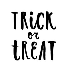 trick or treat halloween hand drawn lettering vector image vector image
