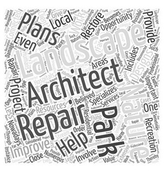 Landcsape architect repair word cloud concept vector