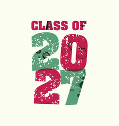 Class of 2027 concept stamped word art vector
