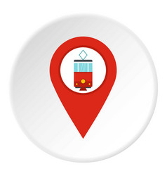 Red map pointer with tram symbol icon circle vector