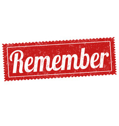 Remember sign or stamp vector