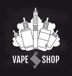 Vape shop emblem design on blackboard vector