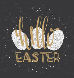 hello easter lettering modern calligraphy style vector image