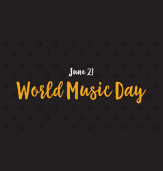 Banner of world music day celebration vector