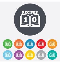 Cookbook sign icon 10 recipes book symbol vector