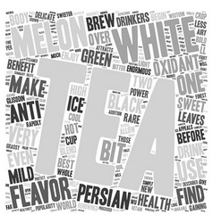 Tea what is white persian melon tea text vector