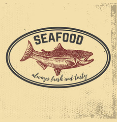 Fresh seafood hand drawn salmon on grunge vector