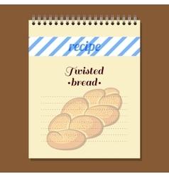 Recipe book twisted bread vector