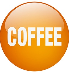 Coffee orange round gel isolated push button vector