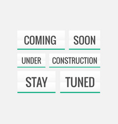 Coming soon under construction and stay tuned vector