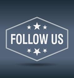 Follow us hexagonal white vintage retro style vector