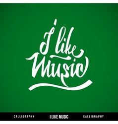 Music hand lettering - handmade calligraphy vector