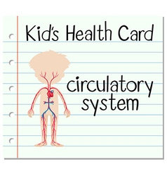 Kid health card with circulatory system vector