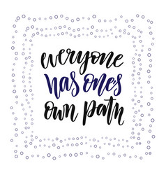 Hand lettering calligraphy inspirational nd vector