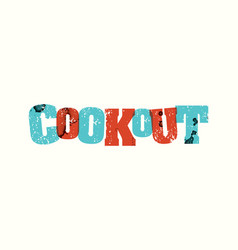 Cookout concept stamped word art vector