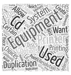Equipment used for cd duplication word cloud vector
