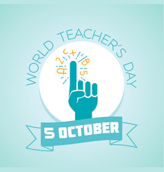 5 october world teachers day vector