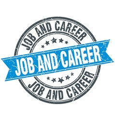 Job and career blue round grunge vintage ribbon vector