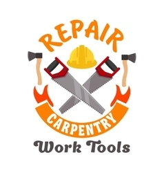 Repair and carpentry work tools icon vector