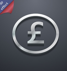 Pound sterling icon symbol 3d style trendy modern vector