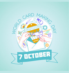 7 october world card making day vector