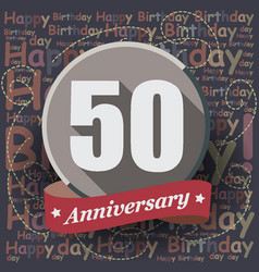 50 happy birthday background or card vector image vector image