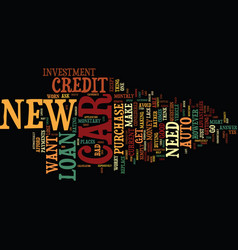 Auto loan new car text background word cloud vector