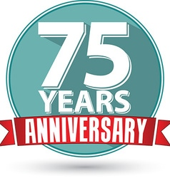 Flat design 75 years anniversary label with red vector image