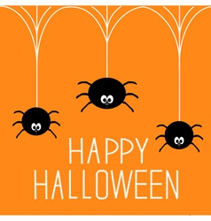 Three hanging spiders happy halloween card vector