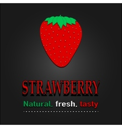 Strawberry poster  natural fresh tasty vector