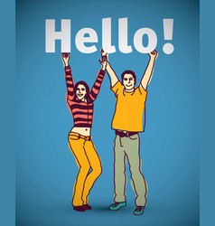 young couple people men and women hello vector image vector image