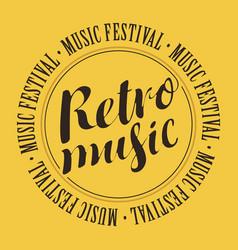 Banner for festival with inscription retro music vector