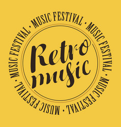 Banner for festival with inscription retro music vector