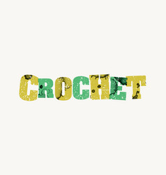 Crochet concept stamped word art vector