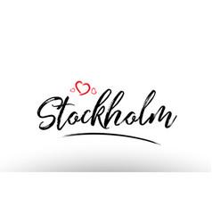 Stockholm europe european city name love heart vector