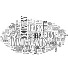 When we help immigrants we help ourselves text vector