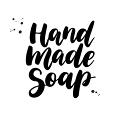 Hand made soap lettering calligraphy vector