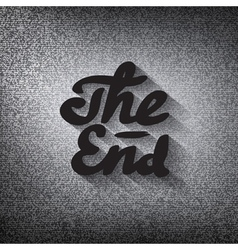 Old movie ending screen stylized noir the end vector
