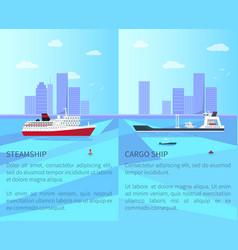 Big steamship and spacious cargo ship on water vector